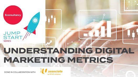 Jumpstart Series Understanding Digital Marketing Metrics