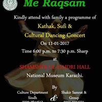 Me Raqsam (Kathak Sufi &amp Cultural Dancing Concert)