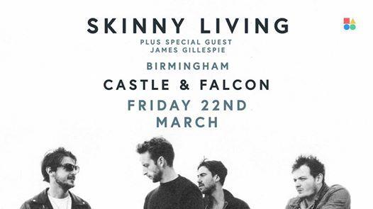 Skinny Living  James Gillespie (Castle & Falcon Birmingham)
