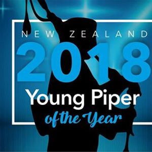 NZ Young Piper of the Year 2018