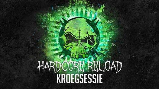 Hardcore Reload Kroegsessie
