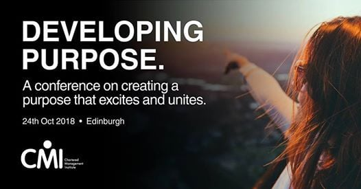 CMI Scotland Conference - Developing Purpose