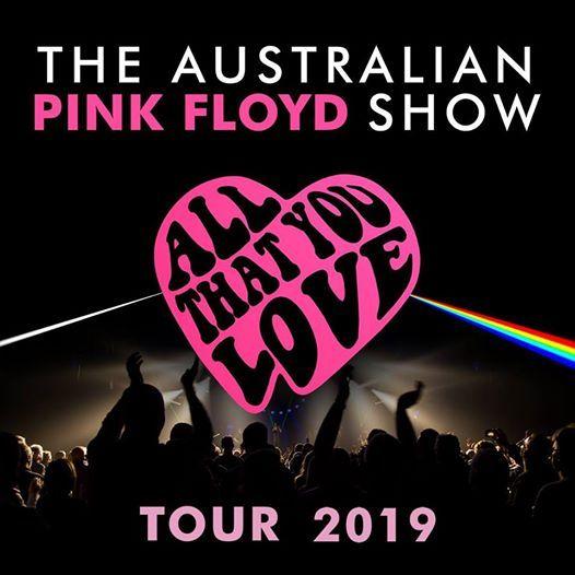 The Australian Pink Floyd Show - All That You Love  Stuttgart