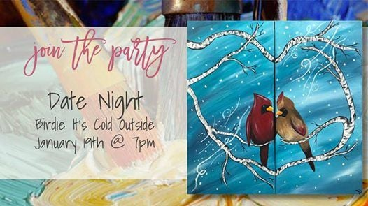 Paint & Sip  Date Night Birdie Its Cold Outside