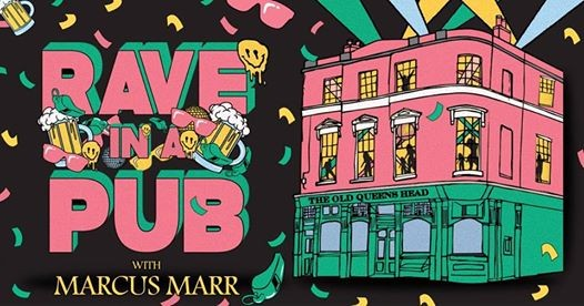 Rave In A Pub Marcus Marr