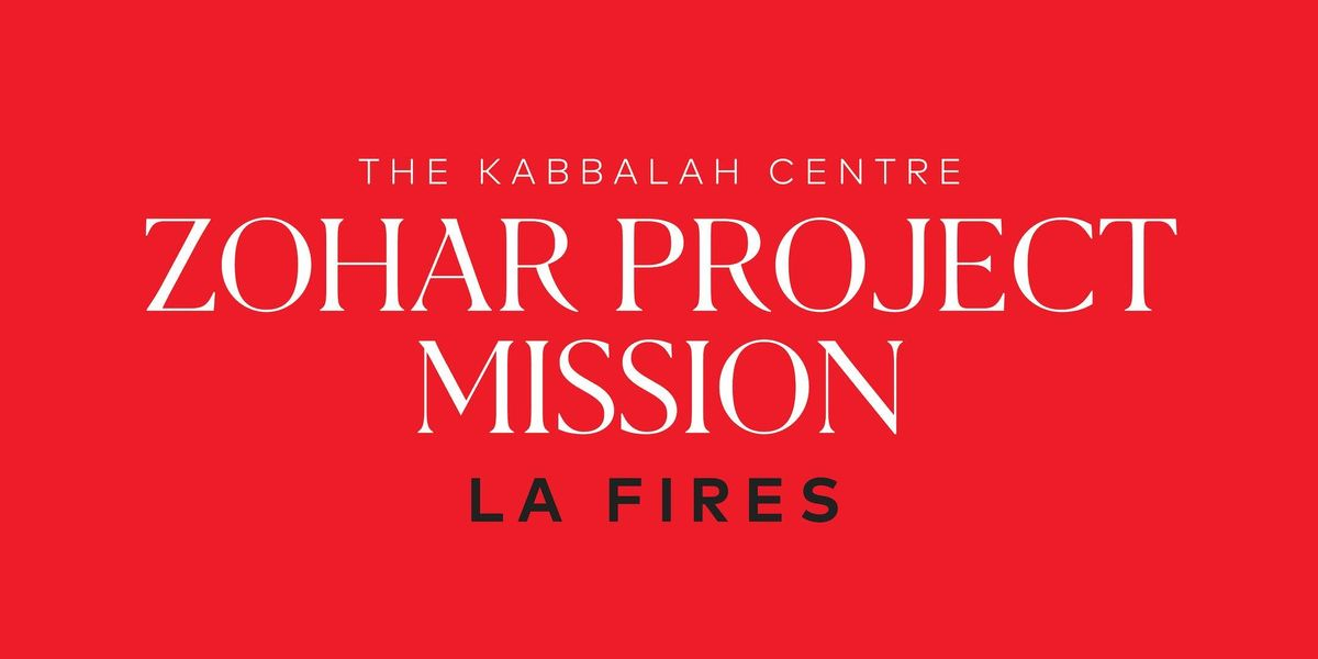 Zohar Project Mission Los Angeles Wildfires 2019 (1132019)
