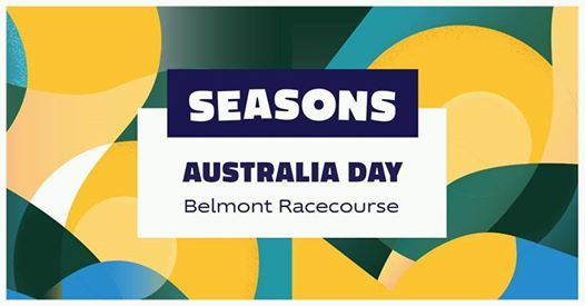 Seasons Aus Day 2019