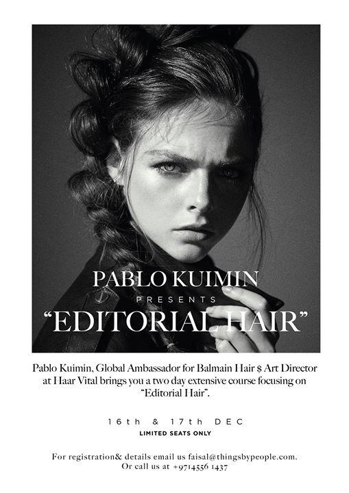 Pablo Kuimin Editorial Hair  DXB