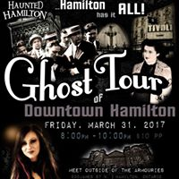 Haunted GHOST TOUR of Downtown Hamilton wSpooky Steph March 31