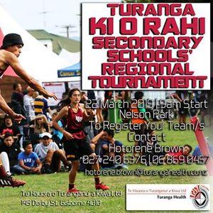 Turanga KI O RAHI Secondary Schools Regional Tournament