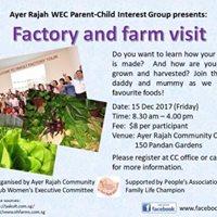 Parent-Child Bonding - Factory and Farm Visit