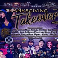 MineShaft and The Kutthoats wDj Turi Present  The Thanksgiving Takeover