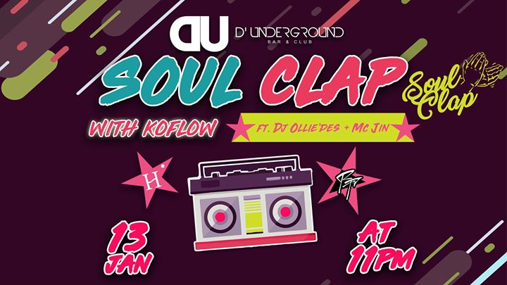 DUnderground Presents SoulClap  Sat 13 Jan