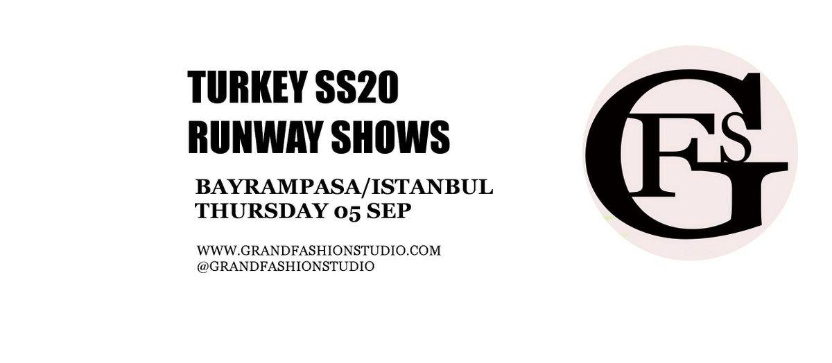 Turkey Runway Shows  GFS SS20