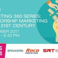 Marketing 360 Series Sponsorship Marketing in the 21st Century