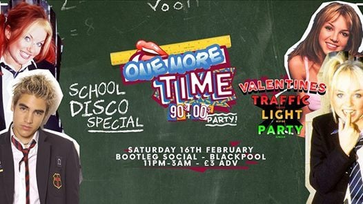 One More Time - 90s & 00s Party - School Disco Special