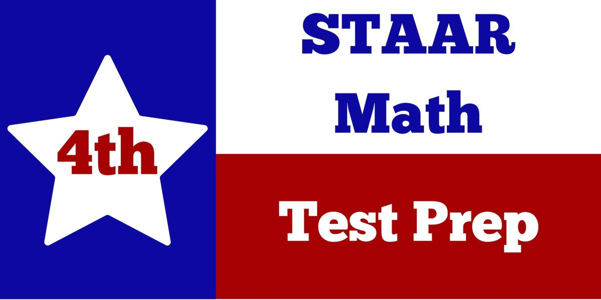 4th Grade STAAR Math Test Prep