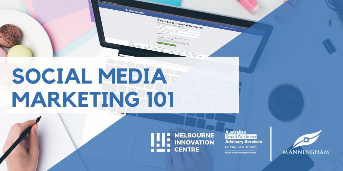 Social Media Marketing 101 - Manningham
