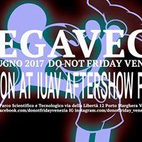 MEGAVEGA FASHION AT IUAV AFTERSHOW PARTY