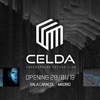 Opening Celda TechnoClub Sala Caracol Entradas Reservados Listas