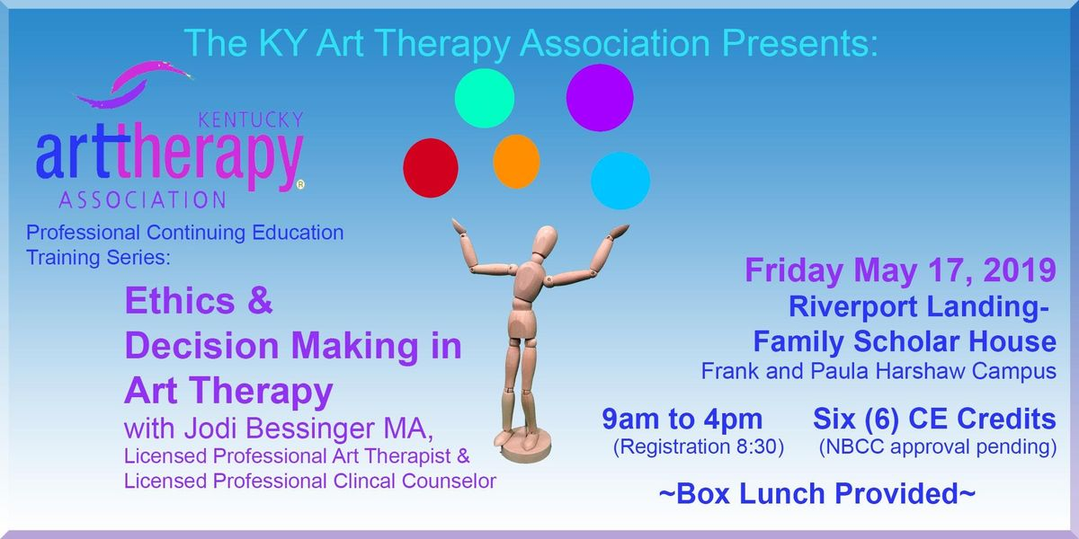 Ethics & Decision Making in Art Therapy with Jodi Bessinger