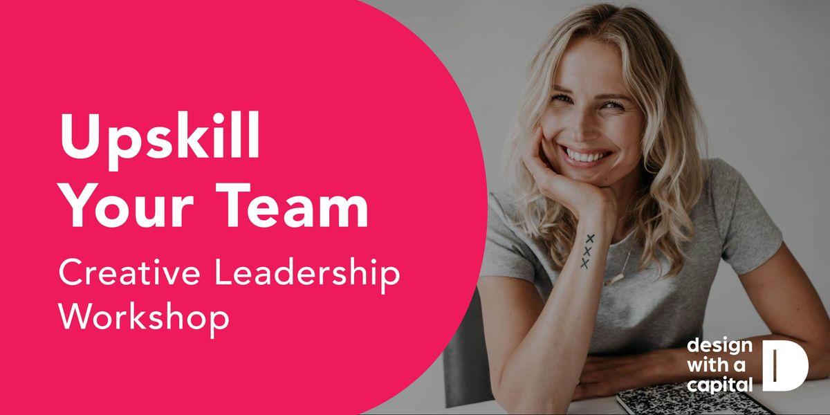 Explore and strengthen your leadership skills-Creative leadership workshop