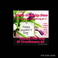 Treehouse 81 Mothers Day lunch with Zero Gravity Duo