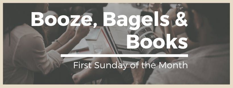 Booze Bagels & Books
