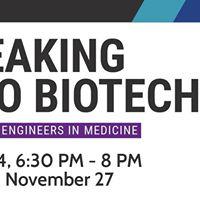 Breaking into Biotech