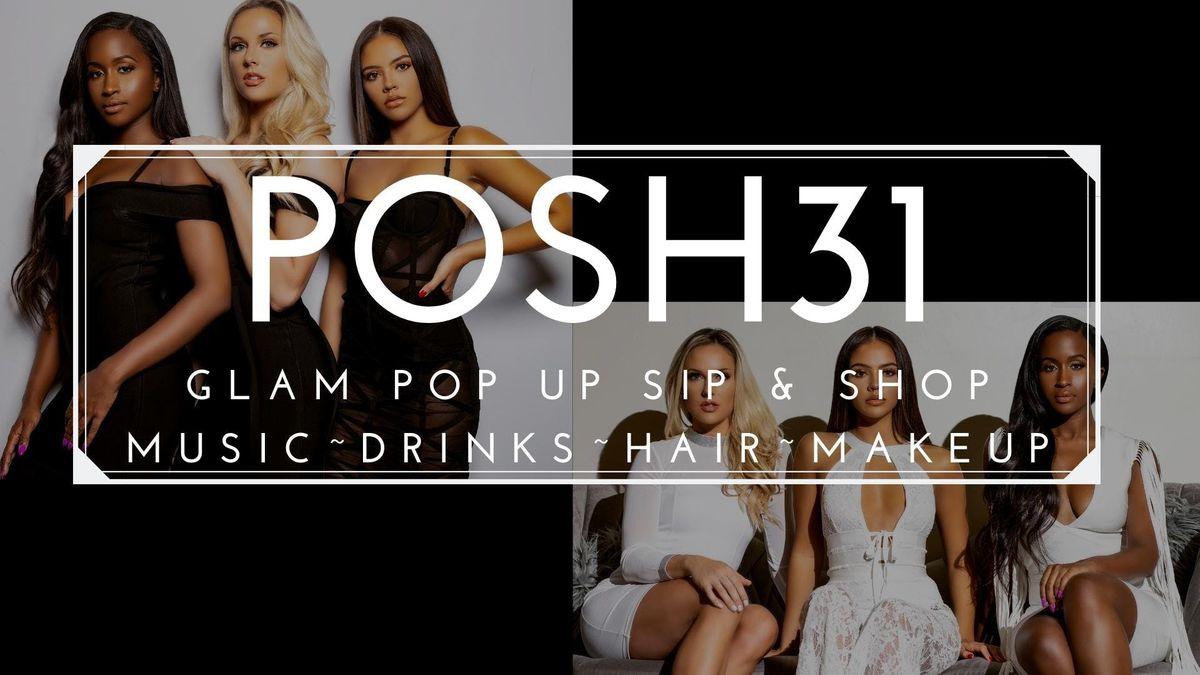 POSH 31 Glam Pop Up Sip & Shop