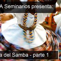 Seminario La Historia del Samba - parte 1
