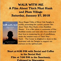 Walk With Me A Film About Thich Nhat Hanh &amp Plum Village