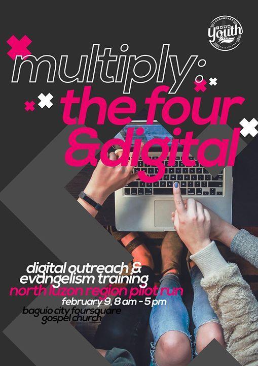 Multiply The Four & Digital - North Luzon Region Pilot