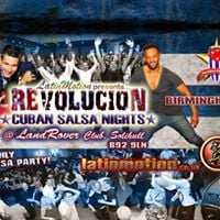 Next date  Sat 23 Sep  LatinMotion  Revolucion  Cuban Salsa Nights  The Land Rover Club Solihull Birmingham