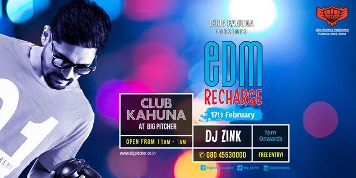 EDM Recharge ft. DJ Zink