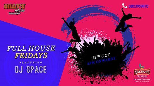 Full House Fridays ft. DJ Space