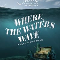 A Play in 5 Days - Where the Waters Wave