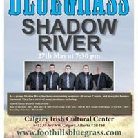 Foothills Bluegrass Society - May Concert Shadow River