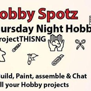 Thursday Night Hobby Hangouts