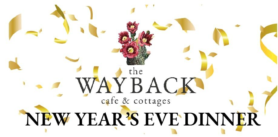 New Years Eve Dinner at The Wayback