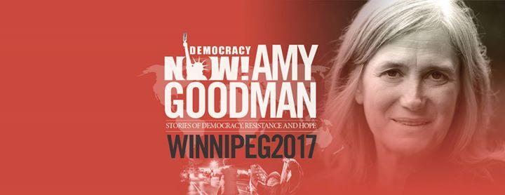 Amy Goodman Winnipeg
