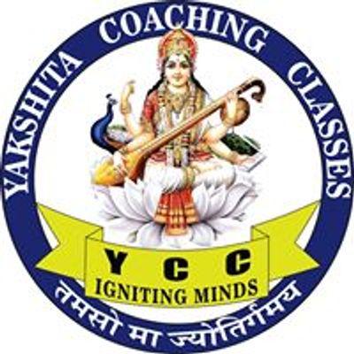 Yakshita Coaching Classes - YCC