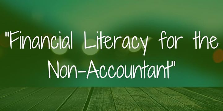 SOLD OUT Financial Literacy for the Non-Accountant