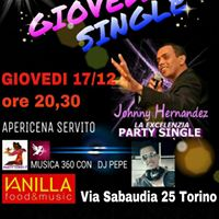 GIOVED 1712  EXCELENZIA PARTY SINGLE al VANILLA via Sabaudia 25 Torino