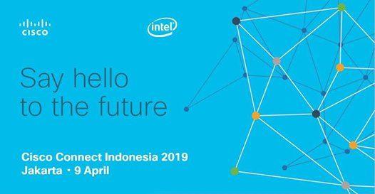 Cisco Connect Indonesia 2019