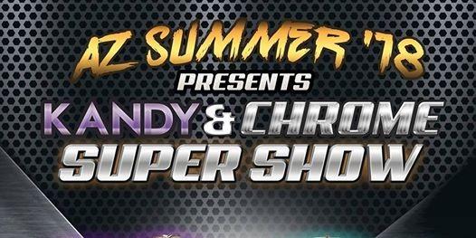 Az Summer18 Presents Kandy and Chrome