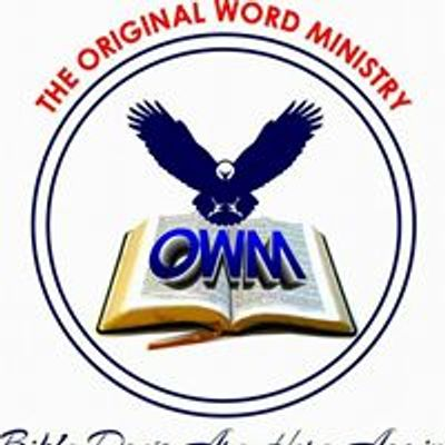 The Original Word Ministry - OWM