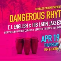 Dangerous Rhythms T.J. English and his Latin Jazz Explosion