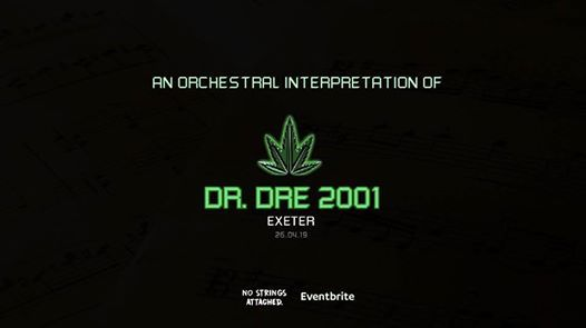 An Orchestral Rendition of Dr. Dre 2001 - Exeter