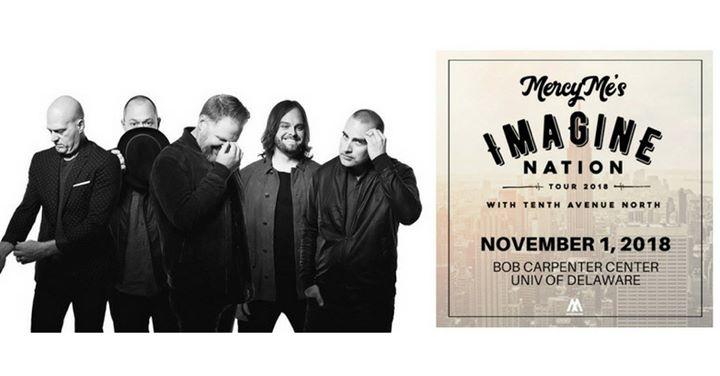 MercyMe Imagine Nation Tour - Newark Delaware